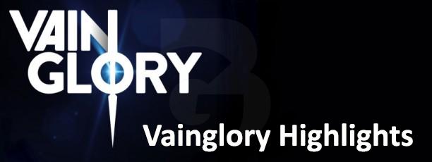Tổng hợp video Vainglory Highlights